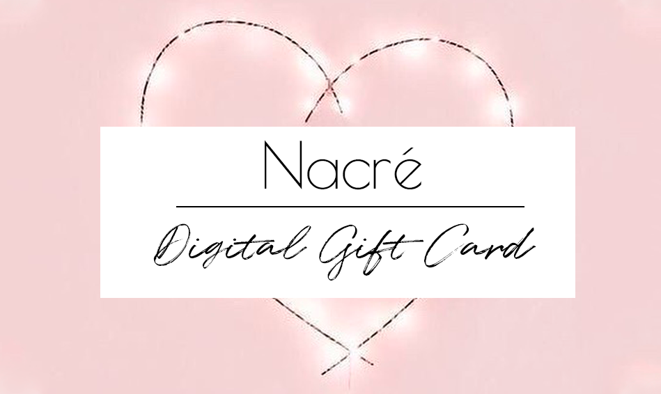 Gift Card - Nacre
