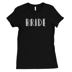 Bride Team Bride-SILVER Womens T-Shirt Cute Whimsical Unique Gift