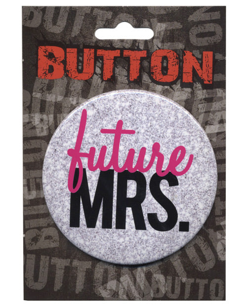Bachelorette Button - Future Mrs.