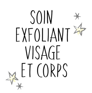 Soin Exfoliant Visage & Corps