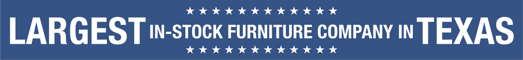 Largest In-Stock Furniture Company In Texas