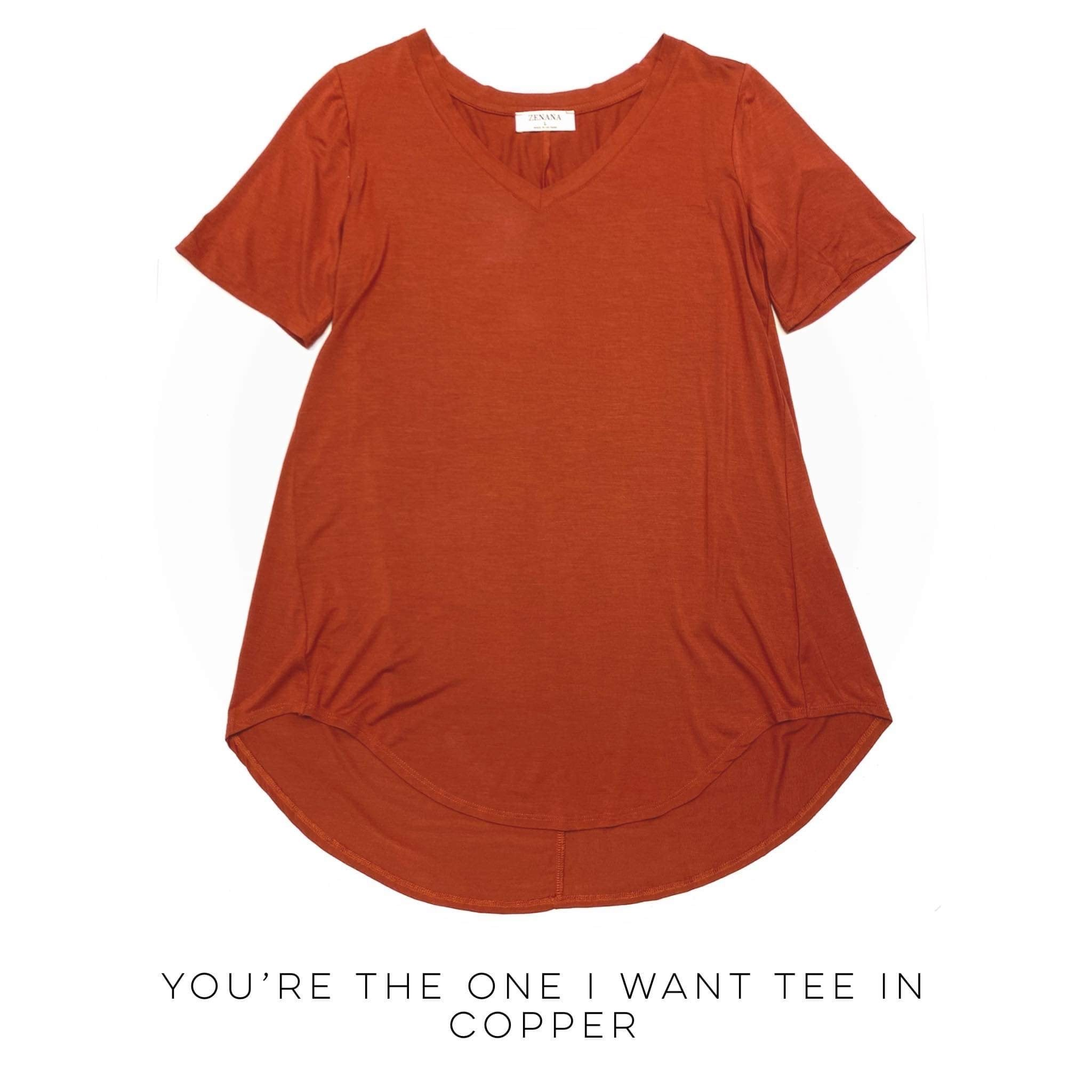 You're The One I Want Tee in Copper