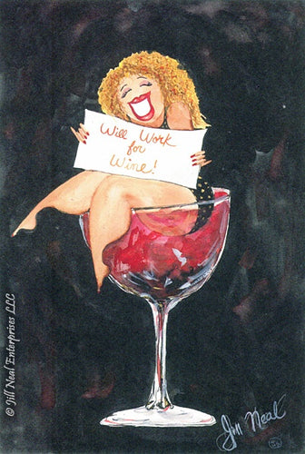 Will Work For Wine! Greeting Card