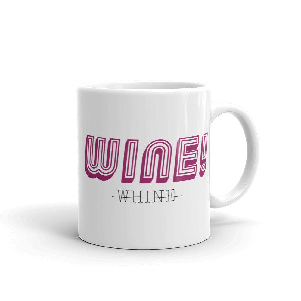"""Wine vs. Whine"" Mug"