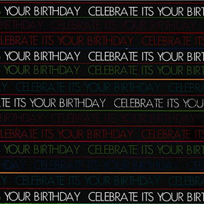 """Its Your Birthday Celebrate"" Design"