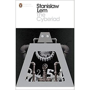 The Cyberiad: Fables For The Cybernetic Age - Books