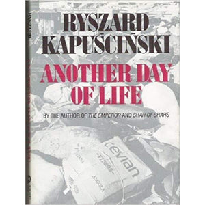 Another Day Of Life - Ryszard Kapuscinski - Books
