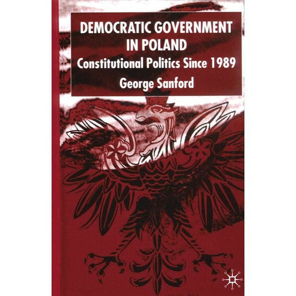 Democratic Government In Poland: Politics Since 1989 - Books