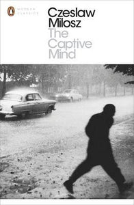 The Captive Mind - Czeslaw Milosz