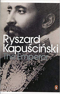 The Emperor - Ryszard Kapuscinski
