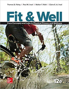 (Full Version) Fit & Well: Core Concepts and Labs in Physical Fitness and Wellness 12th Edition - PDF Version