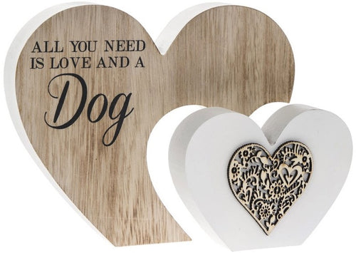 All You Need Is Love And A Dog Sentiments Double Heart Block