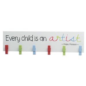 Every Child Is An Artist Pegs Sign