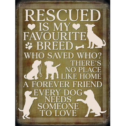 Rescue Dog Metal Sign