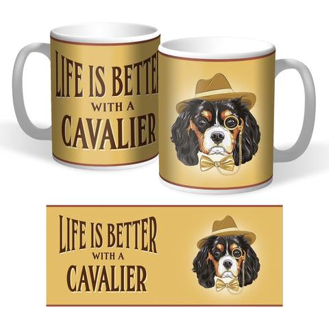 Life Is Better With A Cavalier Mug