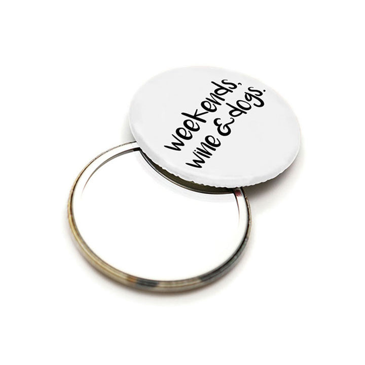 Weekends, Wine & Dogs Pocket Mirror