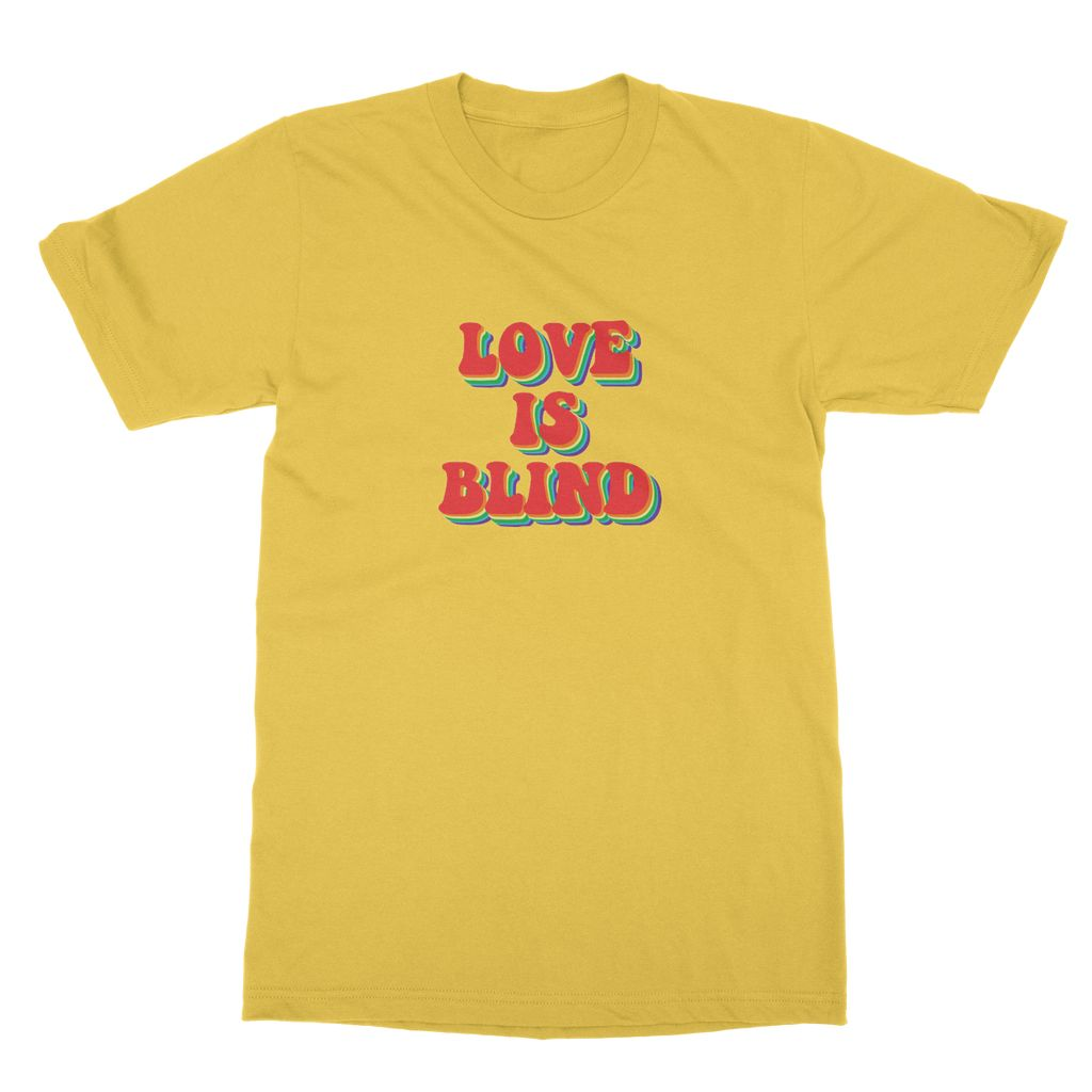 """Love is Blind"" Tee"