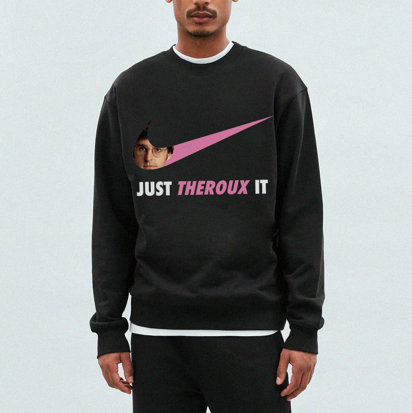 Theroux it Sweatshirt - Black