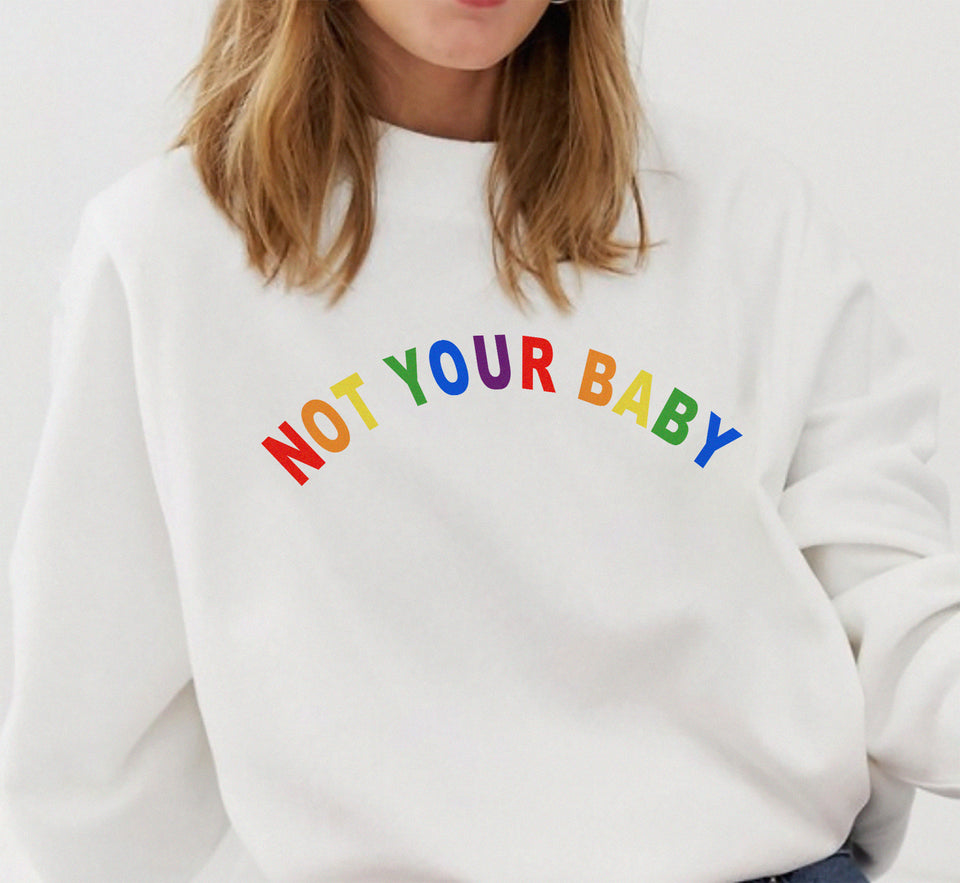 Not your baby Sweat - Grey / White