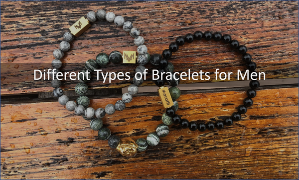 Different Types of Bracelets for Men