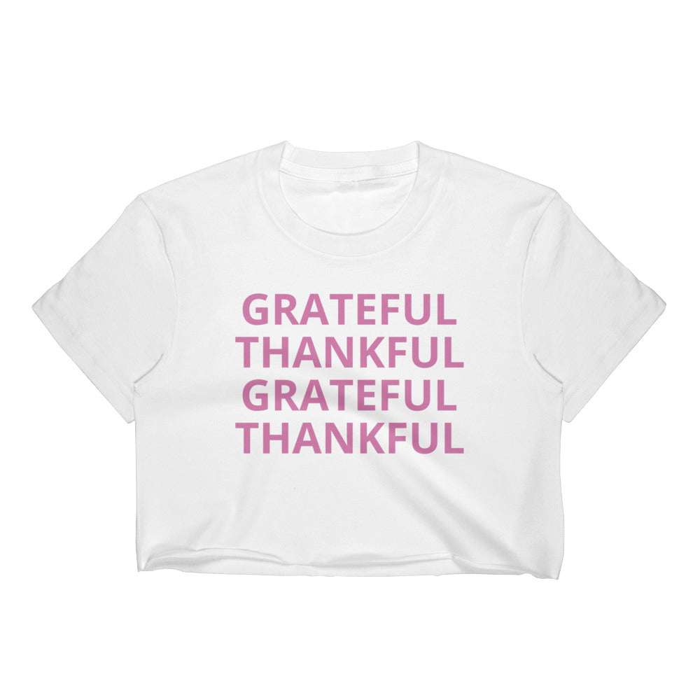 Grateful, Thankful Women's Crop Top