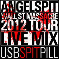 ANGELSPIT (STUDIO) LIVE MIX USBSPITPILL