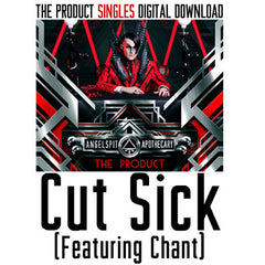 Cut Sick (Featuring Chant) Single Digital Download