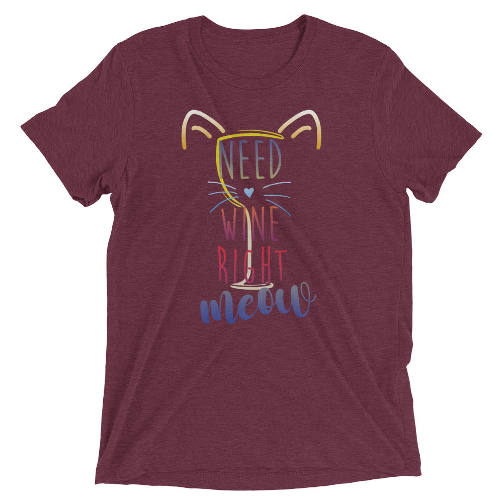 Wine Right Now Short sleeve t-shirt