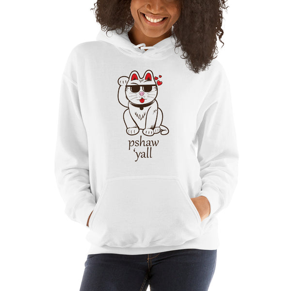 Pshaw 'yall Hooded Sweatshirt