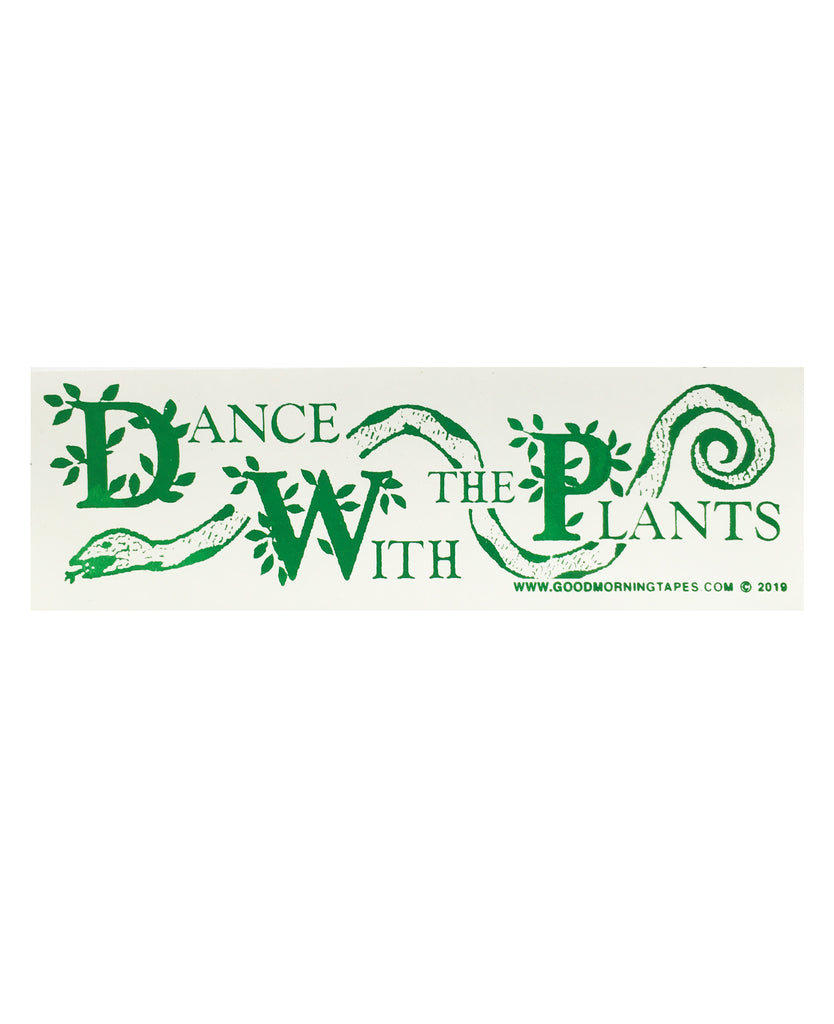 DANCE WITH THE PLANTS BUMPER STICKER - WHITE