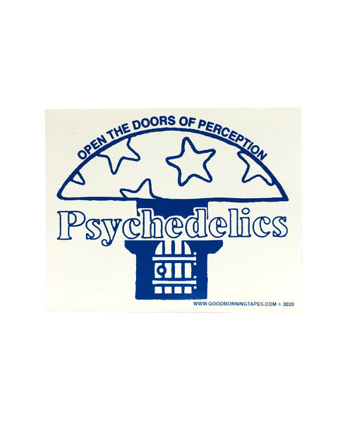 PSYCHEDELICS BUMPER STICKER - WHITE