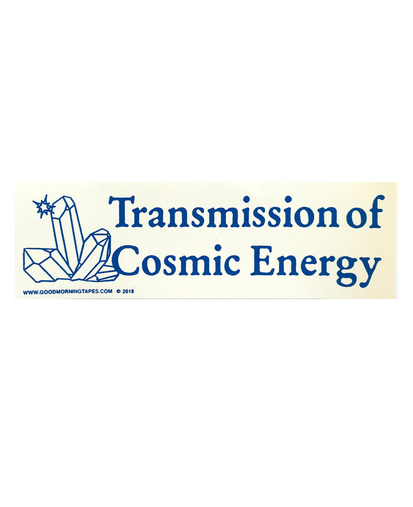 TRANSMISSION OF COSMIC ENERGY BUMPER STICKER - WHITE