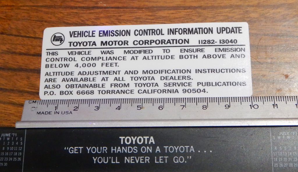 HIGH ALTITUDE SPEC. Emissions Compliance Control Information Decal Toyota Plate  Label Under Hood   FJ40 , FJ45,  FJ55 BJ40, BJ42 , HJ60 , HJ62 , HJ47 , HJ45 , FJ80   HZJ80