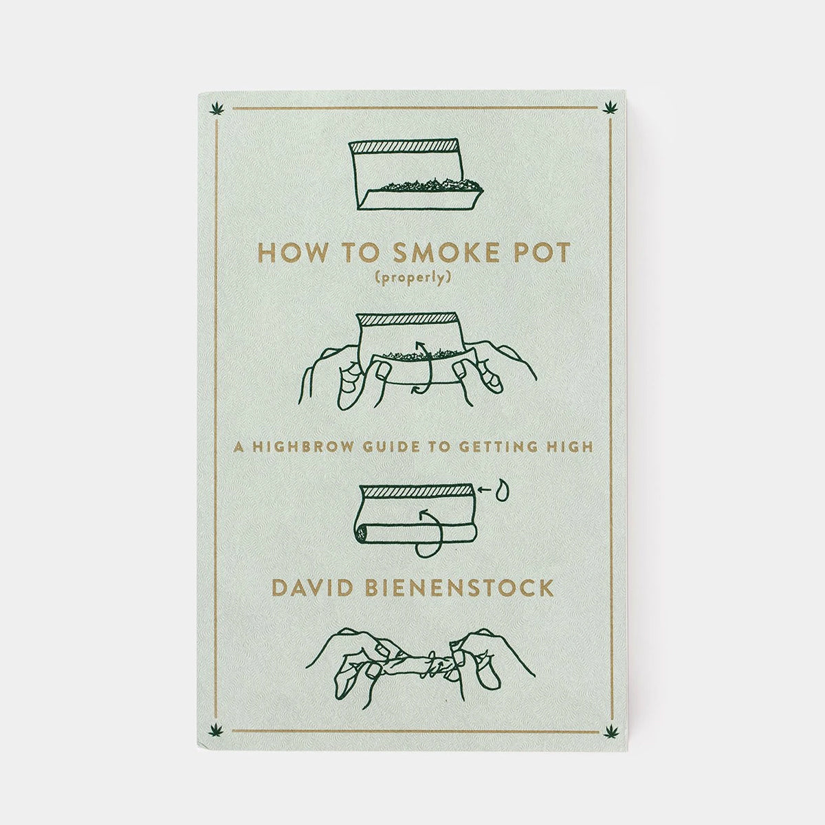 How to Smoke Pot (Properly)