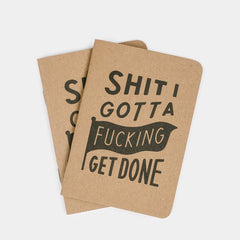 Shit I Gotta F*cking Get Done Notebooks - <span class='Widget_Products-get_products-price'>$8.50</span>