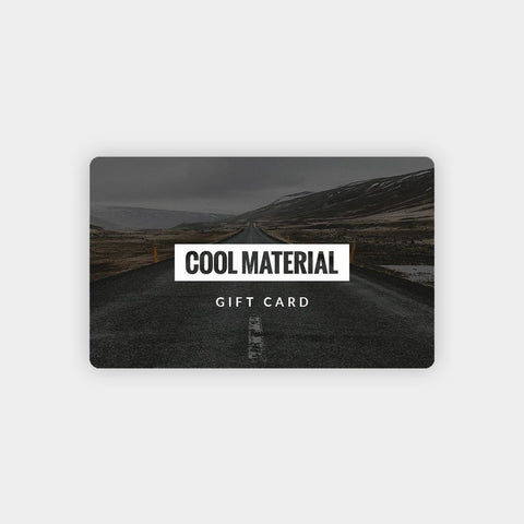 Cool Material Gift Card - Cool Material