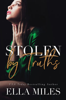 Stolen by Truths (Truth or Lies 4)