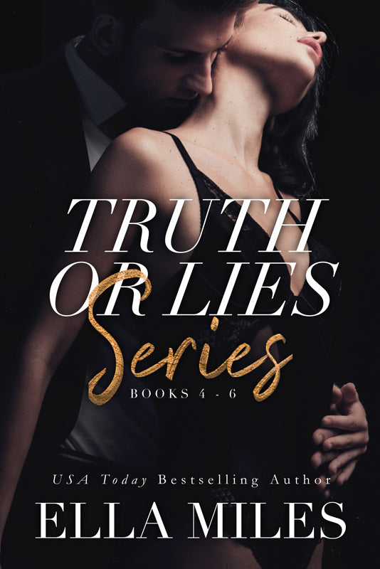 Truth or Lies Series: Books 4-6