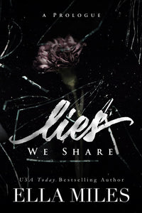Lies We Share: A Prologue