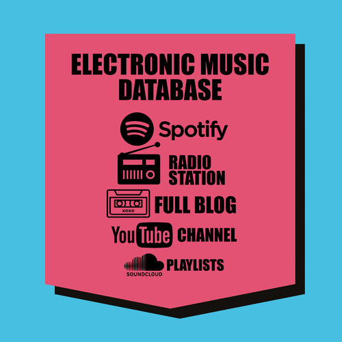 ELECTRONIC : Spotify, Radio Station, YouTube, SoundCloud & Music Blog DATABASE