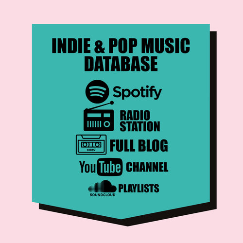 INDIE / POP : Spotify, Radio Station, YouTube, SoundCloud & Music Blog DATABASE