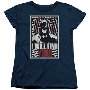 Batman - I Will Fnd You Short Sleeve Women's Tee
