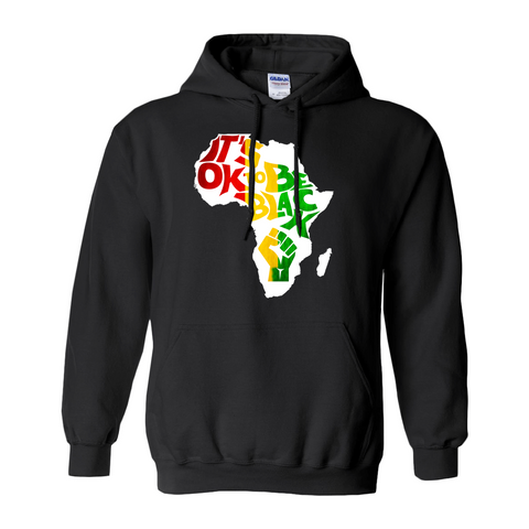 """It's OK to Be Black"" Africa Hoodie"