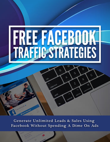 """Facebook Traffic Strategies"" E-BOOK"