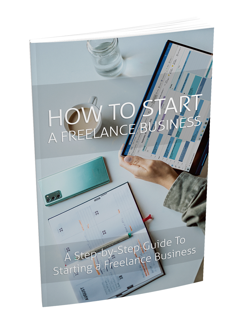 """How to Start a Freelance Business"" E-BOOK"