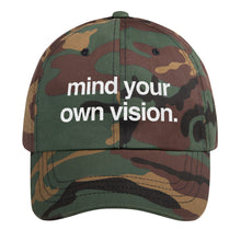 "Load image into Gallery viewer, ""Mind Your Own Vision"" Dad Hat"
