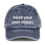"""Mind Your Own Vision"" Denim Hat"
