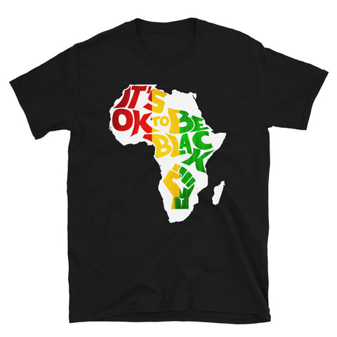 """It's OK To Be Black"" Africa Tee Shirt"