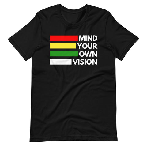 """Mind Your Own Vision"" Bars Tee Shirt"