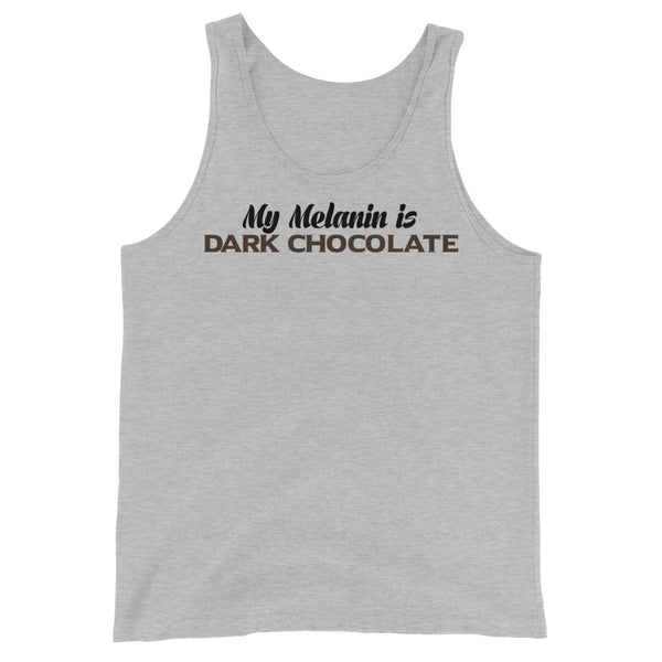 """My Melanin Is Dark Chocolate"" Tank Top"